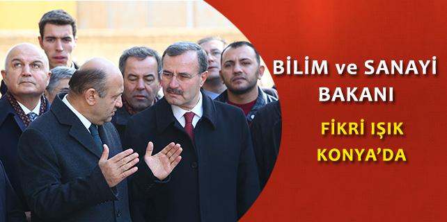 Bilim, Sanayi ve Teknoloji Bakanı Işık, Konya'da