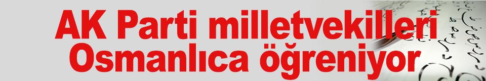 AK Parti milletvekilleri Osmanlıca öğreniyor