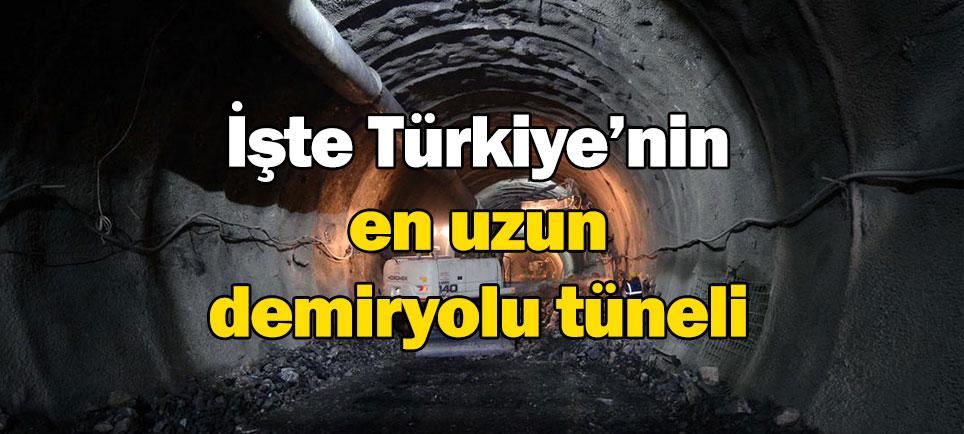 İşte Türkiye'nin en uzun demiryolu tüneli
