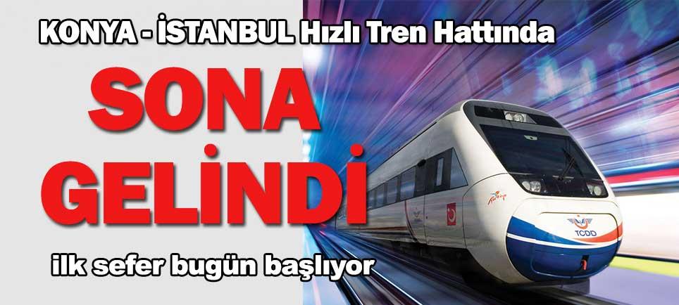 Konya-İstanbul Hızlı Treni Bugün Açılacak!