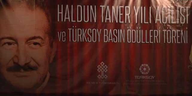 """TÜRKSOY Haldun Taner Yılı açılışı ve Basın Onur Ödülleri Töreni"""""""