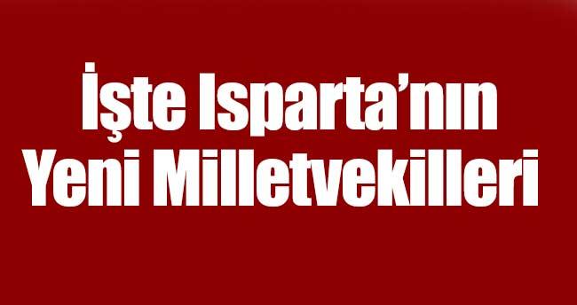 İşte Isparta'nın Yeni Milletvekilleri