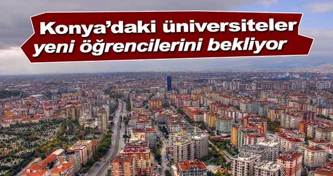 Konya'daki 5 üniversite yeni öğrencilerini bekliyor