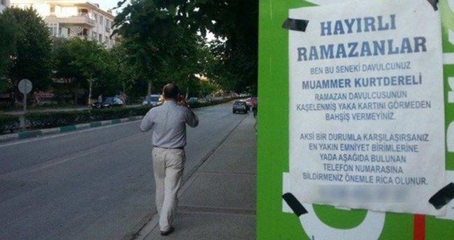 Ramazan davulcusundan afişli uyarı!