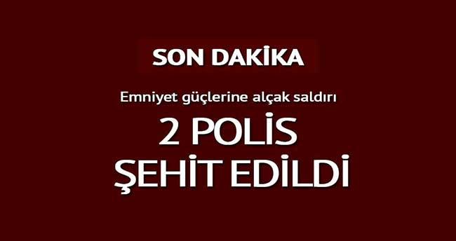 Şanlıurfa'da polise saldırı: 2 şehit!