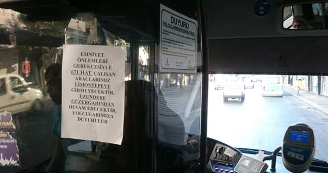 'Terör varsa otobüs yok'