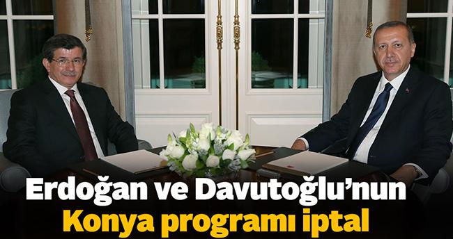 Erdoğan ve Davutoğlu'nun Konya Programı İptal
