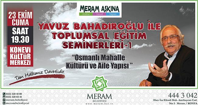 Yavuz Bahadıroğlu ile Toplumsal Eğitim Seminerleri Başlıyor