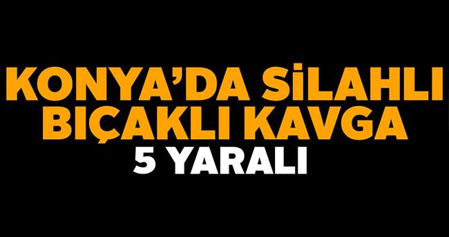 Konya'da silahlı bıçaklı kavga: 5 yaralı