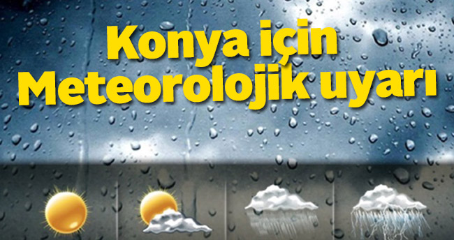 Konya için Meteorolojik Uyarı – Konya Hava Durumu