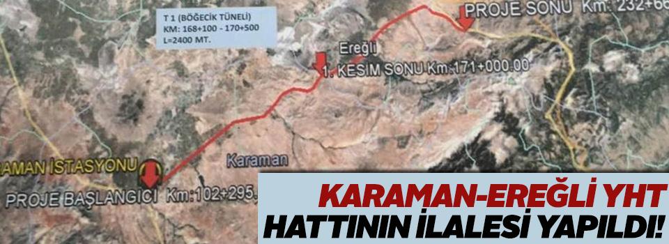 """""""Karaman-Ereğli hızlı tren projesi ihalesi yapıldı"""""""