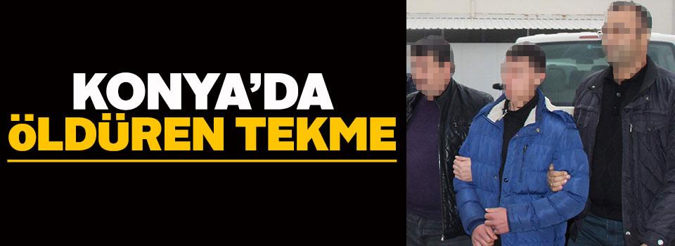 Konya'da öldüren tekme