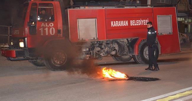 Karaman'da yakılan lastikler polis ve itfaiyeyi bezdirdi