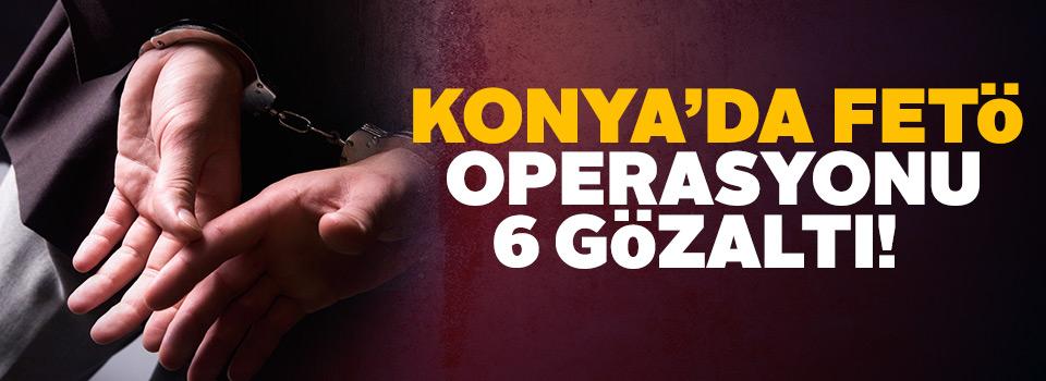 Konya'da yeni FETÖ'nün askeri yapılanmasına operasyon