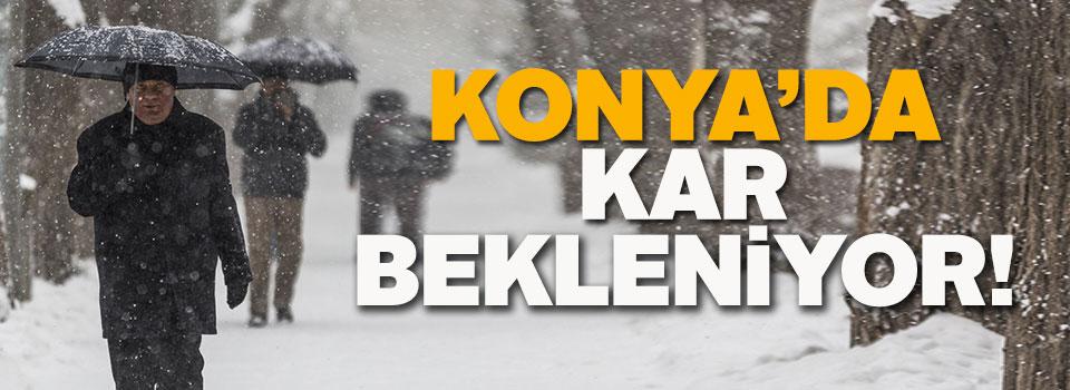 Konya'da kar yağışı bekleniyor