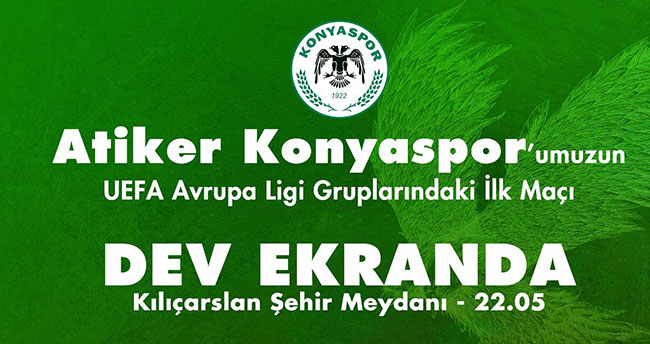 Konyaspor'un maçı dev ekranda!