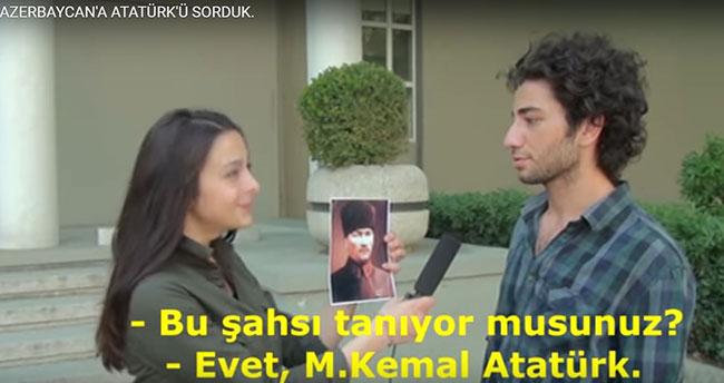 Azerbaycan Halkı Atatürk'ü Tanıyor mu?