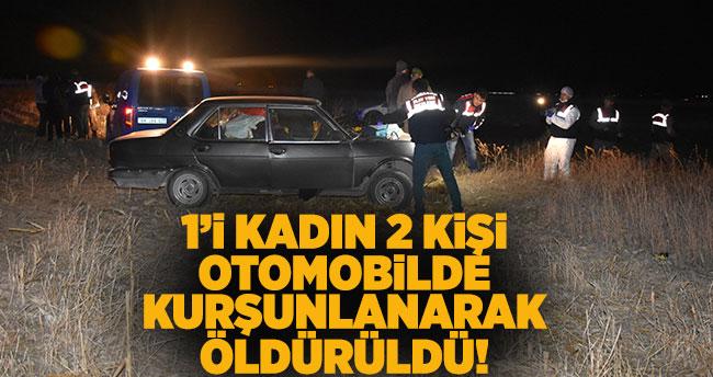 1'i kadın 2 kişi otomobilde kurşunlanarak öldürüldü