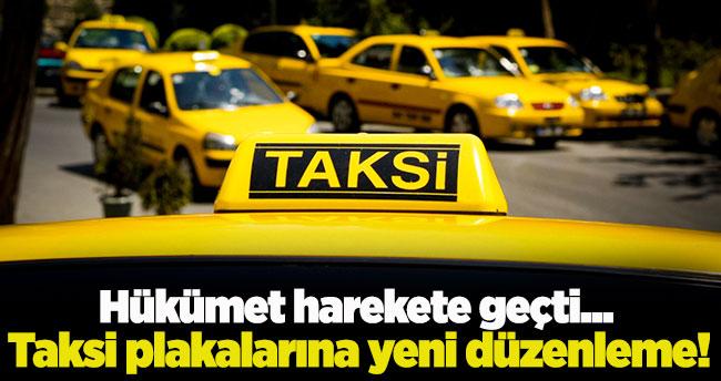 Hükümet harekete geçti…Taksi plakalarına yeni düzenleme!
