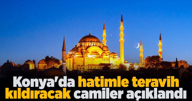 Konya'da hatimle teravih kıldıracak camiler açıklandı
