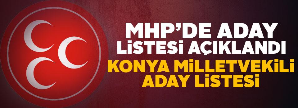 İşte MHP Konya Milletvekili adayları
