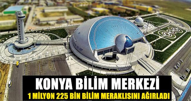 Konya Bilim Merkezi 1 Milyon 225 Bin Kişiyi Ağırladı