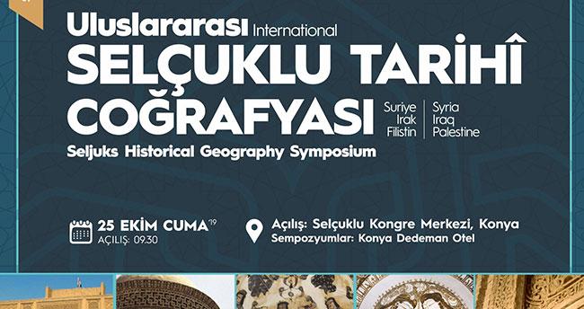 Uluslararası Selçuklu Tarihî Coğrafyası Sempozyumu Konya'da düzenlenecek