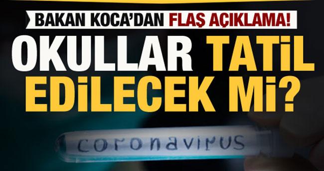 Bakan Selçuk ve Koca'dan son dakika koronavirüs açıklaması: Okullar tatil edilecek mi?
