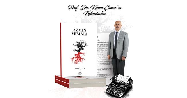 Prof. Dr. Kerim Çınar kitap yazdı: AZMİN MİMARI
