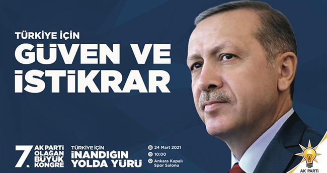 AK Parti 7. Olağan Büyük Kongresi'nin sloganı 'Türkiye için güven ve istikrar' olarak belirlendi